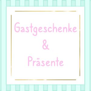 Gastgeschenke & Präsente
