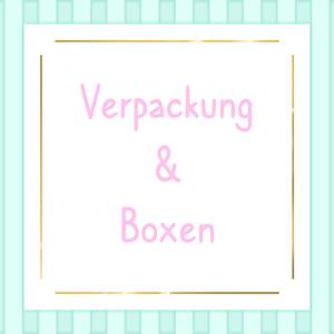 Verpackung & Boxen