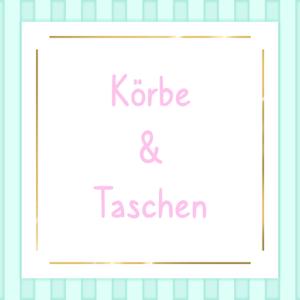 Körbe & Taschen
