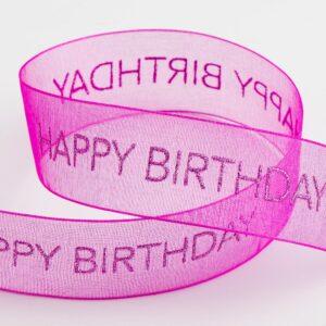 Happy Birthday Organzaband Fuchsia – 25mm x 10 Meter